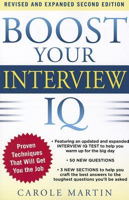 Boost Your Interview IQ 2/E By Martin, Carole