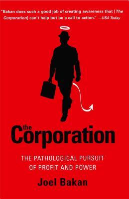 The Corporation By Bakan, Joel